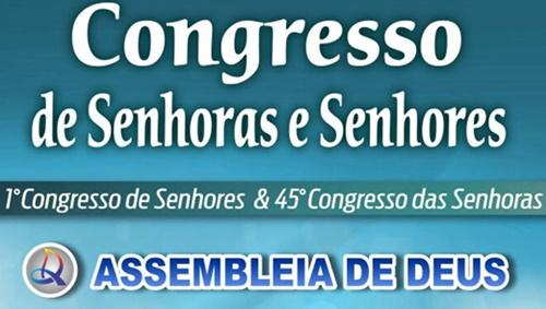 Igreja Assembleia de Deus promove o congresso de senhores e senhoras em Corrente