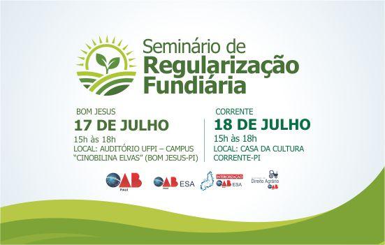 OAB promove seminário sobre regularização fundiária dia 18 de julho em Corrente