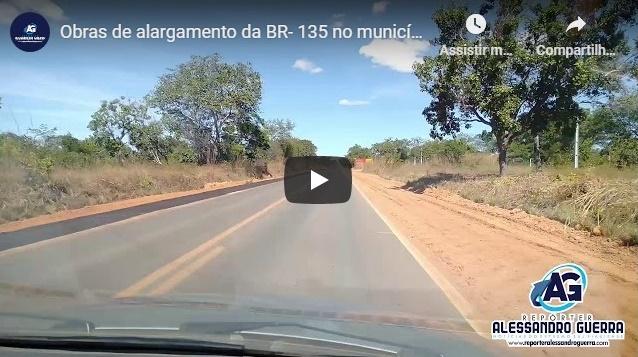 Obras de alargamento da BR- 135 inicia no trecho entre São Gonçalo do Gurguéia e Corrente