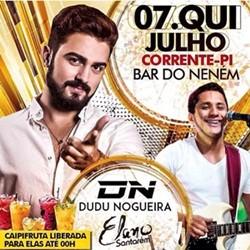 Dudu Nogueira e Elano Santarém abrem o show das férias no dia 07 em Corrente